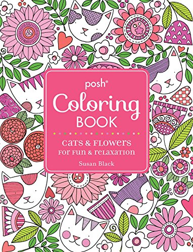 9781449481995: Posh Adult Coloring Book: Cats and Flowers for Fun & Relaxation (Posh Coloring Books)