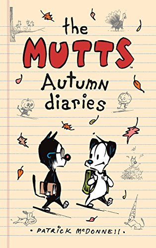 9781449485009: The Mutts Autumn Diaries (Mutts Kids)