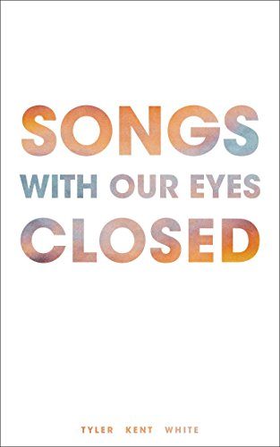 9781449486501: Songs with Our Eyes Closed