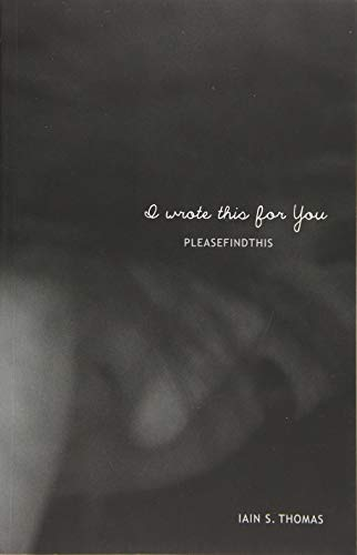 9781449497019: I Wrote This for You: Pleasefindthis