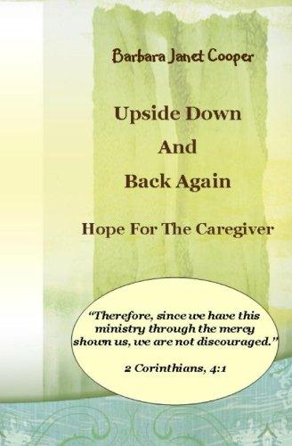 Upside Down and Back Again:: Hope for: Cooper, Barbara Janet