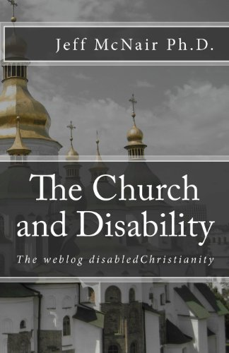The weblog disabled Christianity: The church and: McNair Ph.D., Jeff