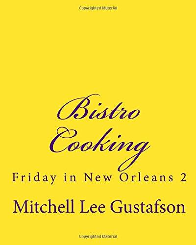 Friday in New Orleans 2: Bistro: Gustafson, Mitchell Lee