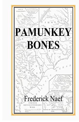 Pamunkey Bones: Frederick Naef
