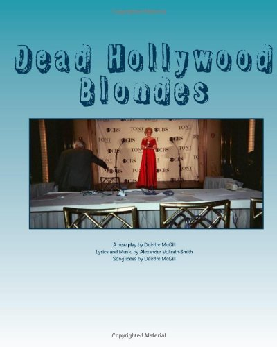 9781449509545: Dead Hollywood Blondes