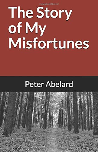 9781449510688: The Story of My Misfortunes