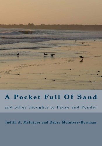 9781449513238: A Pocket Full Of Sand: and other thoughts to Pause and Ponder