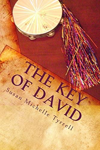 9781449513788: The Key of David: spiritual warfare through principles of dance and worship