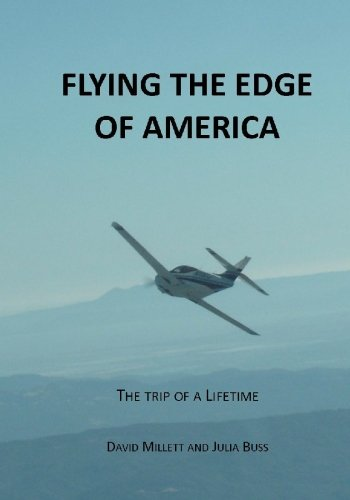 9781449515461: Flying the Edge of America: A trip of a lifetime
