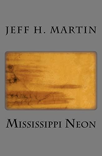 9781449516536: Mississippi Neon