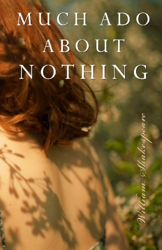 9781449518462: Much Ado About Nothing