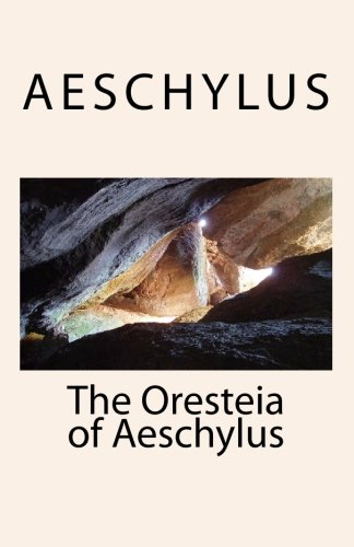 an analysis of the play the oresteia by aeschylus In aeschylus' play the libation bearers the motivations of electra and orestes are formed out of a aeschylus, the oresteia: analysis of the lord of.