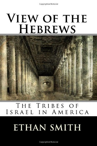 9781449521332: View of the Hebrews: The Tribes of Israel in America