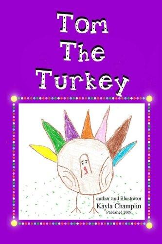 9781449521622: Tom The Turkey