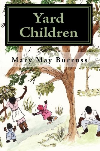 Yard Children: Burruss, Mary May