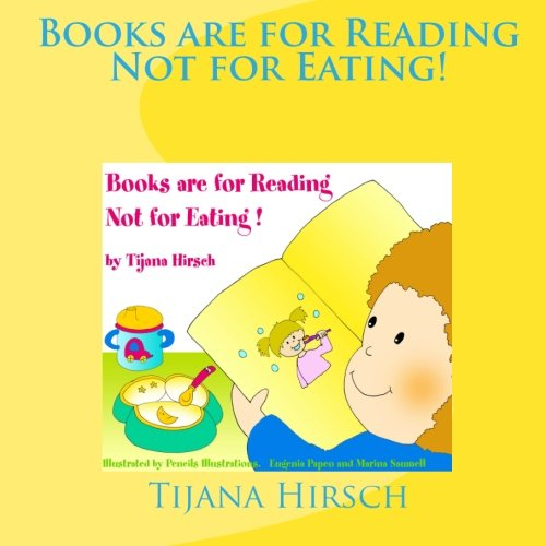 9781449523244: Books are for Reading, Not for Eating!