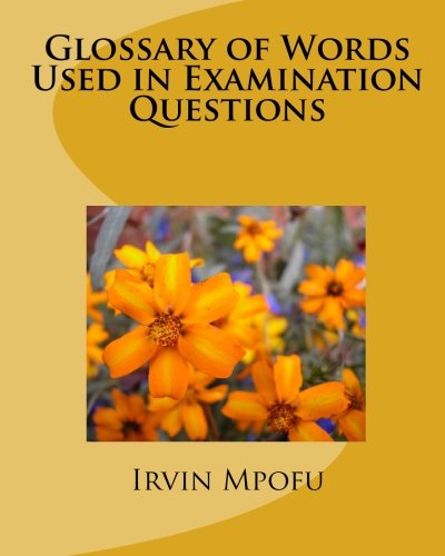 9781449525705: Glossary of Words Used in Examination Questions
