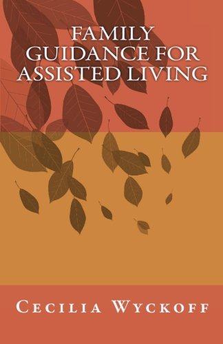 Family Guidance for Assisted Living: Wyckoff, Cecilia