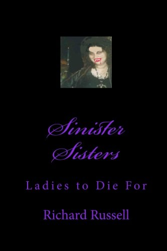 9781449527594: Sinister Sisters