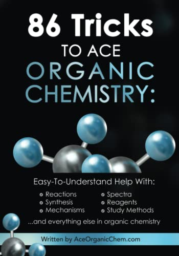 9781449529482: 86 Tricks To Ace Organic Chemistry