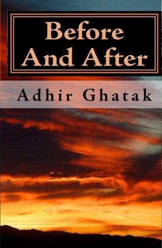 9781449529925: Before And After: novel