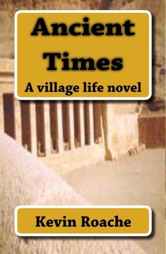 9781449529987: Ancient Times: A village life novel