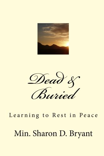 9781449532376: Dead & Buried: Learning to Rest in Peace