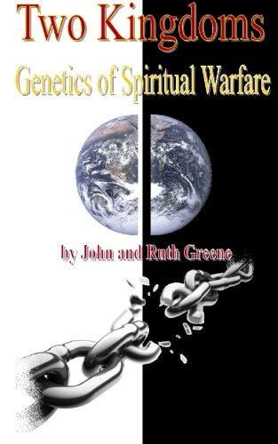 9781449532789: Two Kingdoms: Genetics of Spiritual Warfare