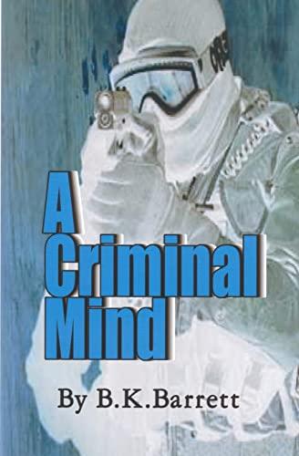 A Criminal Mind: B. K. Barrett