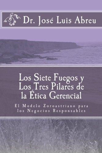 Los Siete Fuegos y Los Tres Pilares: Abreu, Dr. Jose