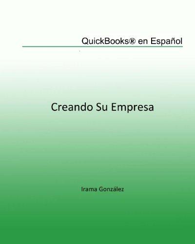 9781449540296: QuickBooks en Español: Creando su Empresa (Spanish Edition)