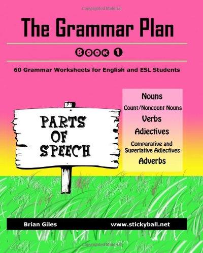 9781449541651: The Grammar Plan (Book 1): Parts of Speech: Step-by-step grammar worksheets for ESL learners: Volume 1