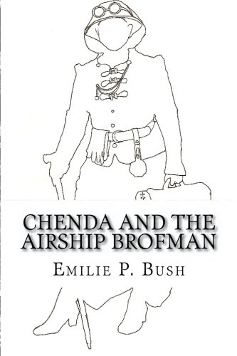 9781449542542: Chenda and the Airship Brofman