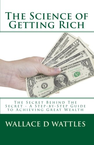 9781449546229: The Science of Getting Rich: The Secret Behind The Secret - A Step-by-Step Guide to Achieving Great Wealth