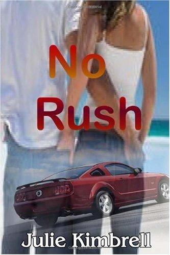 9781449546311: No Rush