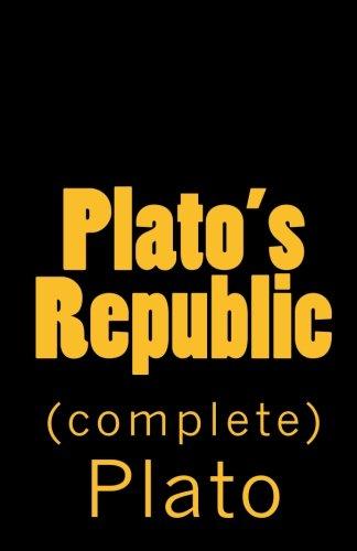 9781449551056: Plato's Republic (complete)