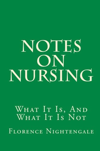 9781449555726: Notes On Nursing: What It Is, And What It Is Not