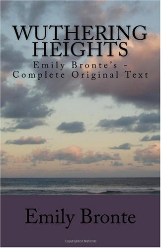 9781449557324: Wuthering Heights: Emily Brontë's - Complete Original Text