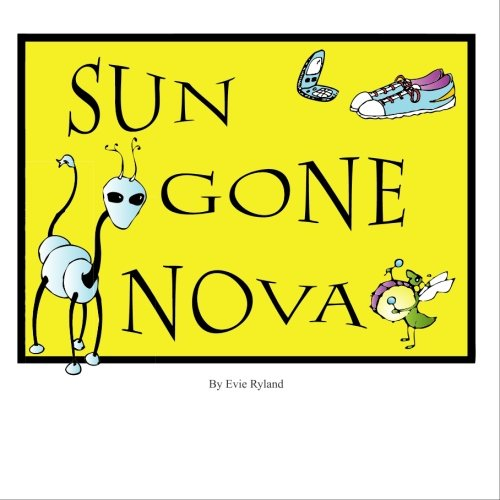9781449558925: Sun Gone Nova: A Collection of Cartoons by Evie Ryland