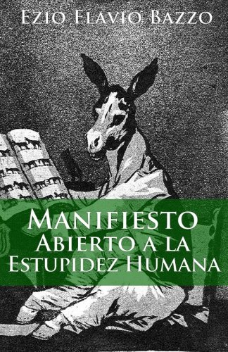 9781449560447: Manifiesto abierto a la estupidez humana (Spanish Edition)