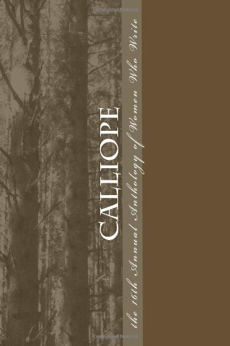 Calliope: 16th Annual Anthology of Women Who: Write, Women Who;