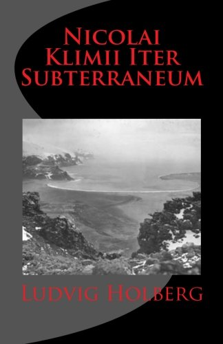 9781449563745: Nicolai Klimii Iter Subterraneum (Latin Edition)