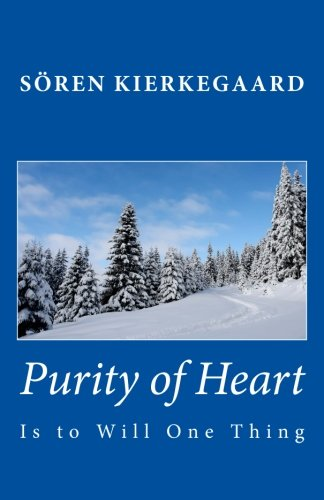 9781449563868: Purity of Heart is to Will One Thing