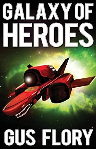 9781449563899: Galaxy of Heroes