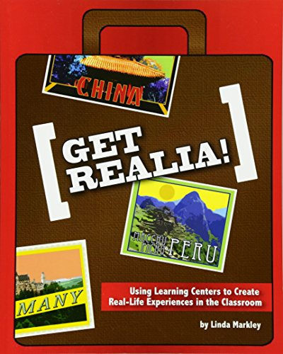 9781449565015: Get Realia: Using Learning Centers to Create Real-Life Experiences in the Classroom