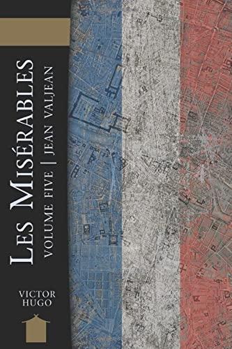 9781449565640: Les Miserables Volume Five: Jean Valjean