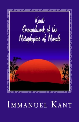 9781449566067: Kant: Groundwork of the Metaphysics of Morals