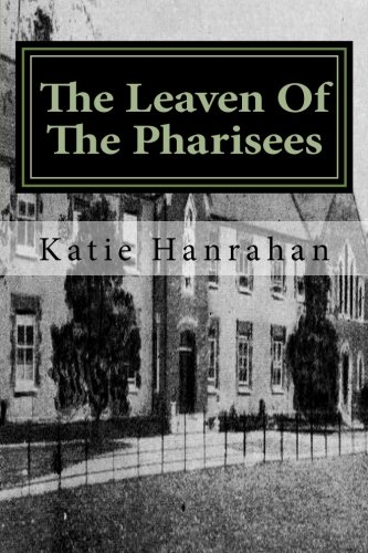 9781449567460: The Leaven Of The Pharisees