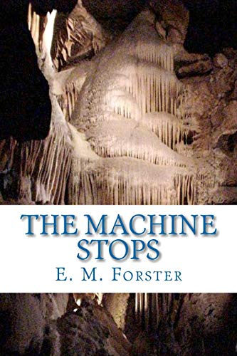 9781449570132: The Machine Stops