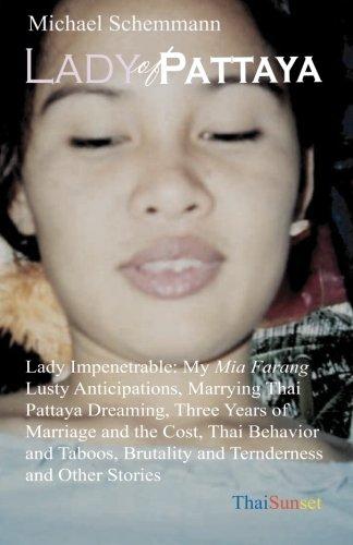 9781449570675: Lady of Pattaya: My Mia Farang. Pattaya Dreaming.